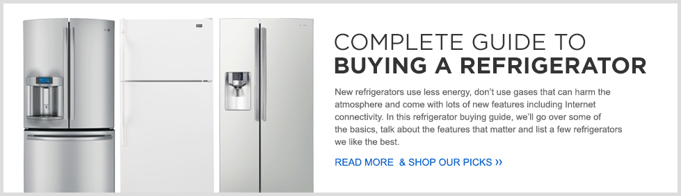 Complete Guide to Buying A Refrigerator